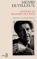 Mystère et mémoire des sons : entretiens avec Claude Glayman laflutedepan.com