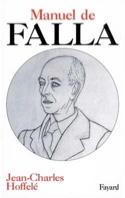 Manuel de Falla HOFFELÉ Jean-Charles Livre laflutedepan.com