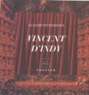 Vincent d'Indy au service de la musique (1851-1931) laflutedepan.com