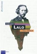 Edouard Lalo - Gilles THIEBLOT - Livre - Les Hommes - laflutedepan.com