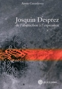 Josquin Desprez : de l'abstraction à l'expression laflutedepan.com