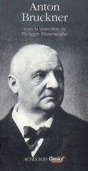 Anton Bruckner HERREWEGHE Philippe dir. Livre laflutedepan.com