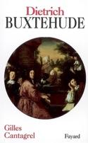 Dietrich Buxtehude - Gilles CANTAGREL - Livre - laflutedepan.com