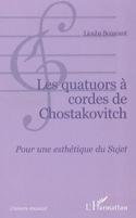 Les quatuor à cordes de Chostakovitch : pour une esthétique du sujet laflutedepan.com