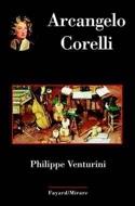Arcangelo Corelli Philippe VENTURINI Livre laflutedepan.com