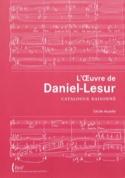 L'oeuvre de Daniel-Lesur : catalogue raisonné laflutedepan.com