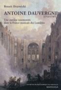 Antoine Dauvergne (1713-1797) - Benoît Dratwicki - laflutedepan.com