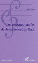 Les cantates sacrées de Jean-Sébastien Bach laflutedepan.com