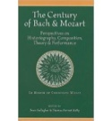 The century of Bach and Mozart : perspectives on historiography, composition - laflutedepan.com