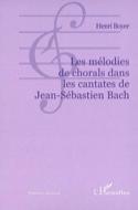 Les mélodies de chorals dans les cantates de Jean-Sébastien Bach laflutedepan.com