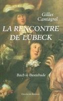 La rencontre de Lübeck : Bach et Buxtehude laflutedepan.com