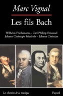 Les fils Bach - Marc VIGNAL - Livre - Les Hommes - laflutedepan.com