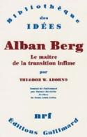 Alban Berg : le maître de la transition infime laflutedepan.com