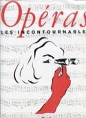 Opéra, les incontournables - LIVRE D'OCCASION - laflutedepan.com