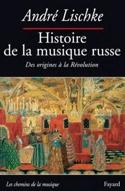 Histoire de la musique russe : Des origines à la Révolution - laflutedepan.com