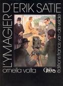 L'ymagier d'Erik Satie - Ornella VOLTA - Livre - laflutedepan.com