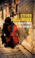 Le violoncelliste de Sarajevo Steven GALLOWAY Livre laflutedepan.com