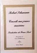 Conseils aux jeunes musiciens Robert SCHUMANN Livre laflutedepan.com