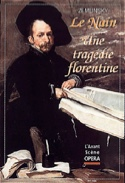 Avant-scène opéra (L'), n° 186 : Le Nain - Une tragédie florentine laflutedepan.com