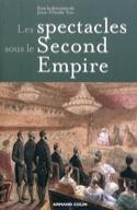 Les spectacles sous le second Empire Jean-Claude Yon laflutedepan.com