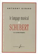 Le langage musical de Schubert dans La Belle Meunière laflutedepan.com