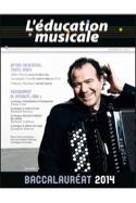 L'éducation musicale : Baccalauréat 2014 Revue Livre laflutedepan.com