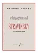 Le langage musical de Stravinsky dans l'Histoire du Soldat laflutedepan.com