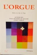 L'Orgue, n° 302 (2013/II) Revue Livre Revues - laflutedepan.com