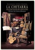 La Chitarra : Quattro secoli di Capolavori (Livre bilingue italien-anglais) laflutedepan.com