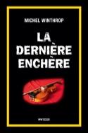 La dernière enchère Michel WINTHROP Livre Les Arts - laflutedepan.be