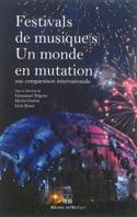 Festivals de musique(s) : Un monde en mutation laflutedepan.com