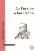 La passion selon Urhan Hervé MESTRON Livre laflutedepan.com