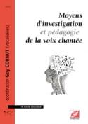 Moyens d'investigation et pédagogie de la voix chantée laflutedepan.com