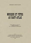 Musique et fêtes du Haut-Atlas Bernard LORTAT-JACOB laflutedepan.com