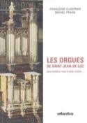 Les orgues de Saint-Jean-de-Luz : des années 1630 à nos jours... laflutedepan.com