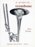 À propos du... trombone Jean DOUAY Livre laflutedepan.com