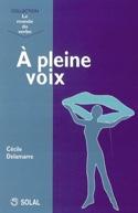 A pleine voix Cécile DELAMARRE Livre Les Sciences - laflutedepan.com