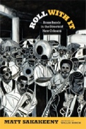 Roll With It : Brass Bands in the Streets of New Orleans - laflutedepan.com
