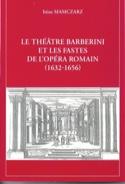 Le Théâtre Barberini Et Les Fastes De L'opéra Romain (1632-1656) laflutedepan.com