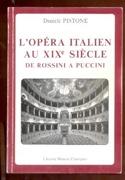 L'opéra italien au XIXe siècle : de Rossini à Puccini laflutedepan.com