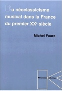Du néoclassicisme musical dans la France du premier XXe siècle laflutedepan.com