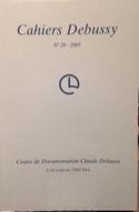 Cahiers Debussy, n° 29 Collectif Livre Les Hommes - laflutedepan.com