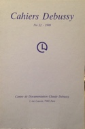 Cahiers Debussy, n° 22 - Collectif - Livre - laflutedepan.com