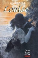 Avant-scène opéra (L'), n° 197 : Louise laflutedepan.com