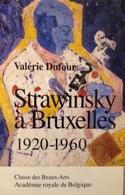 Strawinsky à Bruxelles - Valérie Dufour - Livre - laflutedepan.com