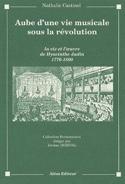 Aube d'une vie musicale sous la Révolution laflutedepan.com