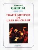 Traité complet de l'art du chant Manuel GARCIA Livre laflutedepan.com