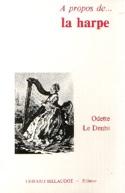 À propos de la harpe - LE DENTU Odette - Livre - laflutedepan.com