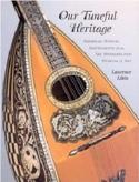 Our Tuneful Heritage Laurence Libin Livre laflutedepan.com
