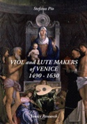 Viol and lute makers of Venice 1640-1760 Stefano Pio laflutedepan.com